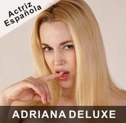 porno madura español adriana deluxe